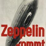 Design van het Derde Rijk. Poster Zeppelin Kommt, circa 1933. (Muenchener Stadtmuseum)